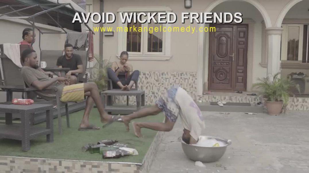 WICKED FRIENDS (MARKANGELCOMEDY)